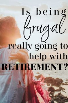Is being frugal really going to help you save more for retirement? On the surface, the term frugality may look like a scarcity mindset. People in the FIRE movement believe in being frugal and saving a Early Retirement, Retirement Planning, Budgeting Finances, Budgeting Tips, Ways To Save Money, Money Saving Tips, Saving Ideas, Stephen Covey, Frugal Living Tips