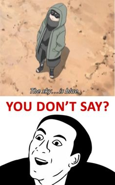 """Wait, I think he says something like """"the sky is blue.. it's too vast for someone to be alone...""""- Shino"""