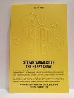 Stefan Sagmeister expo Happy Show   du 28/11 2013 au 9/3 2014  Gaité Lyrique  3 bis rue Papin 75003 Paris