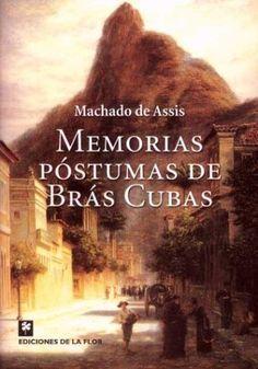 Memórias Póstumas de Brás Cubas, de Machado de Assis.