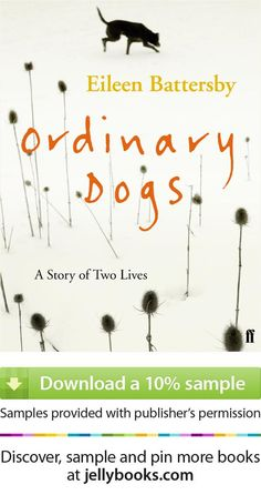 'Ordinary Dogs' by Eileen Battersby - Download a free ebook sample and give it a try! Don't forget to share it, too.