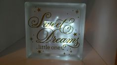 Sweet Dreams Little One Lighted Glass Block by BeaulieuBarn