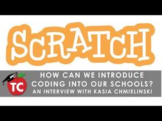 In this episode, Jeff sits down with Kasia Chmielinski to learn how Scratch is being used in over 150 countries in more than 40 languages. About Scratch Scra. Learn To Code, Science Education, Computer Science, In Kindergarten, Learning Activities, Programming, Curriculum, Apps, Coding