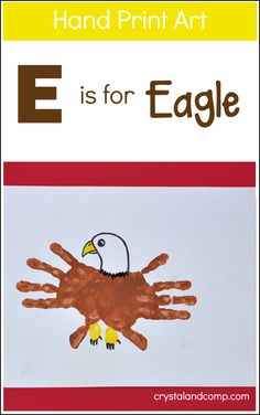 Hand Print Art: E is for Eagle #craft for kids