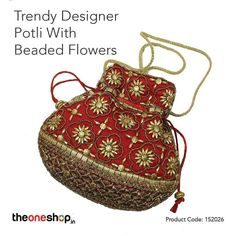 Trendy Designer Potli With Beaded Flowers.  Let your guests spend the summer evenings in style, with this stunning potli bag having rich bead work. It would go with any attire, and can be carried along either for a party or even a casual stroll. #ReturnGifts  Order Online: http://theoneshop.in/shop/trendy-designer-potli-with-beaded-flowers/ Product Code: 152026