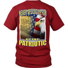NEVER APOLOGIZE FOR BEING PATRIOTIC – We The People Designs