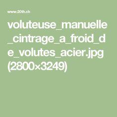 voluteuse_manuelle_cintrage_a_froid_de_volutes_acier.jpg (2800×3249)