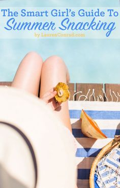 Fit Tip: The Smart Girl's Guide to Summer Snacking