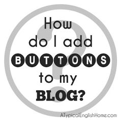 SIMPLE INSTRUCTIONS--Finally! Tutorial: How do I add buttons to my blog? Can be used for general buttons and social media icons.