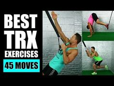 45 BEST TRX EXERCISES EVER | Best TRX Exercises For Arms, Abs, Legs Suspension Training Workouts - YouTube