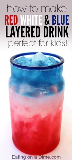 Don't you love those red, white, and blue drinks for fourth of July. Here I show you How to make Red, White, and Blue Drink to easily impress your guests. And you can even give this one to kids! Fourth Of July Drinks, 4th Of July Desserts, 4th Of July Party, July 4th, Patriotic Desserts, Fourth Of July Recipes, 4th Of July Ideas, 4th July Food, Fourth Of July Crafts For Kids