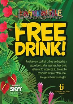 Kahunaville Island Restaurant and Party Bar coupon. Buy One Cocktail or beer and Get second Cocktail or beer for free