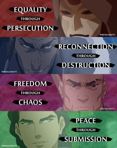 """AVATAR: LEGEND OF KORRA - VILLAINS AND THEIR IDEALS """"The problem was those guys were totally out of balance, and they took their ideologies too far."""" - Toph Beifong"""