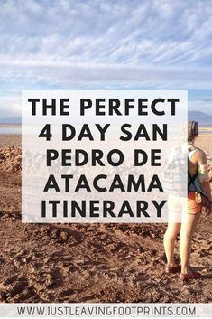 The Perfect 4 Day San Pedro De Atacama Itinerary Just Leaving Travel Route, Europe Travel Tips, Budget Travel, Europe Packing, Traveling Europe, Backpacking Europe, Packing Tips, Family Vacation Destinations, Cruise Vacation