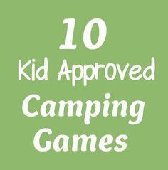 Camping Games - including scavenger hunts and glow in the dark ideas