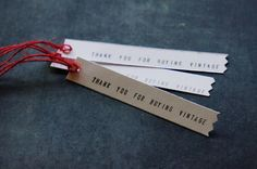 Thank You For Buying Vintage tags. Great for shop owners. Photo by kelly fischer 2013