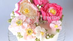 HOT CAKE TRENDS 2016 Buttercream peony and poppy flower wreath cake
