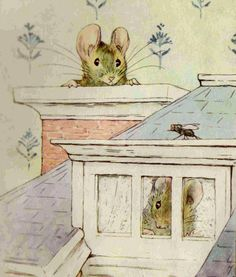 Beatrix Potter I loved it when those two mice took over the doll house and lived there happily ever after.