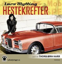 "Lars Mytting - ""Hestekrefter"" (audio edition, read by Thorbjørn Harr)"