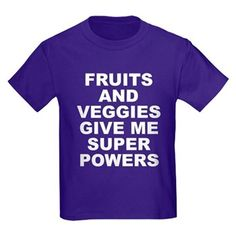Women's dark color purple t-shirt with Fruits And Veggies Give Me Super Powers theme. Fruits and vegetables can improve your health and will literally change and save your life. Available in black, red, navy blue, royal blue, purple; kids x-small, kids small, kids medium, kids large, kids x-large for only $23.99. Go to the link to purchase the product and to see other options – http://www.cafepress.com/stfruitsveggies