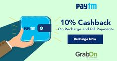 Get 10% Cashback on Recharge and Bill payments. Grab it Now! Hurry!  ‪#‎PaytmKaro‬ ‪#‎PaytmCoupons‬ ‪#‎SaveOnGrabOn‬