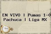 http://tecnoautos.com/wp-content/uploads/imagenes/tendencias/thumbs/en-vivo-pumas-10-pachuca-liga-mx.jpg Pumas vs Pachuca. EN VIVO | Pumas 1-0 Pachuca | Liga MX, Enlaces, Imágenes, Videos y Tweets - http://tecnoautos.com/actualidad/pumas-vs-pachuca-en-vivo-pumas-10-pachuca-liga-mx/