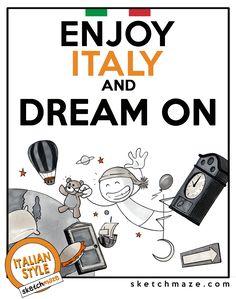 """ENJOY ITALY and DREAM ON"" #sketchmaze #enjoy #enjoyitaly #italy #italia #italianstyle #italian #madeinitaly #fun #funny #viral #meme #memes #marketing #follow #followme #love #art #travelgram #vacation #tourism #book #books #comics #sketch #sketches #fabioleonardi #maxvellucci #dream #dreamon"