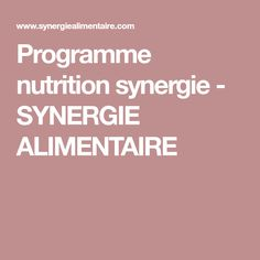 Programme nutrition synergie - SYNERGIE ALIMENTAIRE
