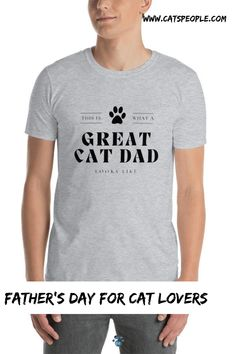 """""""This is what a great cat dad looks like"""" A t-shirt with a simple and unique design, purrfect as a father's day gift for cat lovers, especially cat dads. This cat dad t-shirt is soft and comfy. With its basic colors and simple design, it will be a staple piece of your wardrobe. #catlovertshirt #catdadtshirt #greatcatdad #fathersday #catdadgift #catownertshirt #catlovergift #catdadgifts #catparentgift Cat Lover Gifts, Cat Gifts, Cat Lovers, Cat Dad, Parent Gifts, Staple Pieces, Basic Colors, Simple Designs, Dads"""