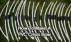 How To Make A PVC Crisis Bow - Imagine waking up one morning and all hell broke lose… SHTF and you had no ammo or you had no gun. You would need something with enough power to stop intruders and take down animals for food.