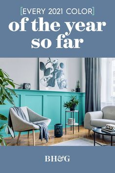 Paint color predictions for 2021 are already rolling in. See the top trendy shades we know so far and check back to find out all the 2021 paint colors of the year as they're announced. #coloroftheyear #colortrends #paintcolor #painttrendsfor2021 #dreamhome #bhg