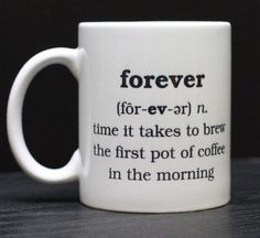 This is the perfect mug for the perfect cup of coffee!