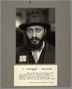 Armenian Jew, Ellis Island, 1926 From New York Public Library Digital Collections. Jewish History, Family History, Jewish Art, Ellis Island Immigrants, Lewis Hine, People Of Interest, We Fall In Love, Life Is Hard, New York Public Library