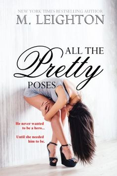 5***** STARS , All the Pretty Poses (The Pretty Series) by M. Leighton,   Length: 4113 kindle Style: Contemporary Romance Story: GOOD Intimacy: sex-citingly GOOD Enjoyment: GOOD Series: (Pretty) (Book#2)    Reviewed by  www.romancenoveljunkies.com ----------------------------------------------------------- http://www.amazon.com/dp/B00I1SX7GM/ref=cm_sw_r_pi_dp_Yhy5sb07W2PCY