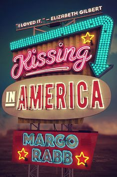YA Book Review: Kissing in America by Margo Rabb - Kissing in America is a story about a girl with unrealistic expectations of love, from reading too many romance novels. Sound familiar? Genres: Contemporary, Young Adult - 3 Stars - Click through to read more