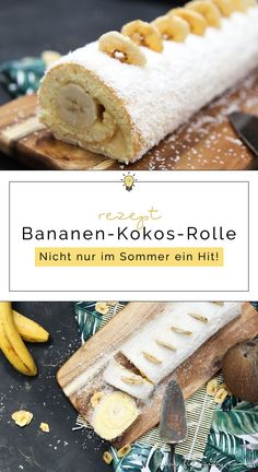 Sommer-Rezept: Bananen-Kokos-Biskuitrolle mit Puddingcreme. Diese tropische Torte ist schnell und einfach zubereitet und schmeckt wie Urlaub auf der Zunge!