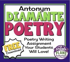 FREE POETRY WRITING ACTIVITY - Writing An Antonym Diamante Poem...English Language Arts, Creative Writing, Poetry  5th, 6th, 7th, 8th, 9th Lesson Plans (Individual), Activities, Printables...Use this free writing activity to get your students excited about writing poetry! The resource includes detailed instructions for how to write an Antonym Diamante poem as well as a sheet for a rough draft and a good copy.