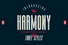 The Harmony is a condensed font family that includes three styles: regular, aged. The Harmony is a Condensed Font, Do It Yourself Decorating, Restaurant Interior Design, Font Family, Menu Restaurant, Used Iphone, Typography Design, Your Design, Fonts