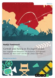 Gewalt und Krieg in Ex-Jugoslawien. GRIN http://grin.to/YuKJW Amazon http://grin.to/0g6ji