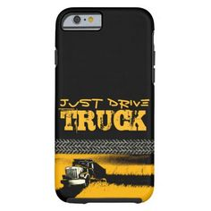 JUST DRIVE Truck: YELLOW Tough iPhone 6 Case (Also available for Samsung and iPad)