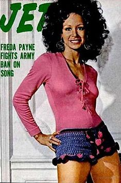Freda Payne on the cover of Jet magazine, Look at that outfit! Love the crochet shorts! Jet Magazine, Black Magazine, Vintage Black Glamour, Vintage Beauty, Vintage Style, My Black Is Beautiful, Beautiful People, Ebony Magazine Cover, Magazine Covers