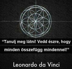 Everything Connect - do vinci Physics Tattoos, Cool Words, Wise Words, Wisdom Quotes, Life Quotes, Quantum Physics, In Vino Veritas, Spiritual Awakening, Signs