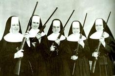 Nuns with guns.