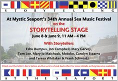 ######### Mystic Seaport Sea Music Festival Storytelling Stage June 8-9, 2013 co-sponsored by www.connstorycenter.org