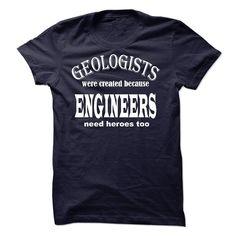 Geologists Engineers T Shirt, Hoodie, Sweatshirt