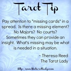 "Tarot Tip pay attention to ""missing cards"" in a spread. Tarot tips and techniques. Theresa Reed, The Tarot Lady Chakra, Reiki, Tarot Cards For Beginners, Tarot Card Spreads, Tarot Astrology, Astrology Houses, Daily Tarot, Oracle Tarot, Tarot Card Meanings"