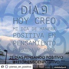 Creando mi día,mi palabra y mi pensamiento de forma positiva #retopiensopositivo