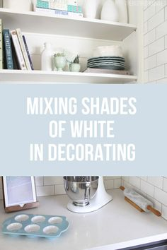 Tips for mixing shades of white in your décor