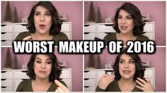 TOP 10 WORST MAKEUP PRODUCTS of 2016