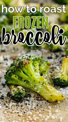 Roasted Frozen Broccoli Recipe - Fast & Easy - Build Your Bite